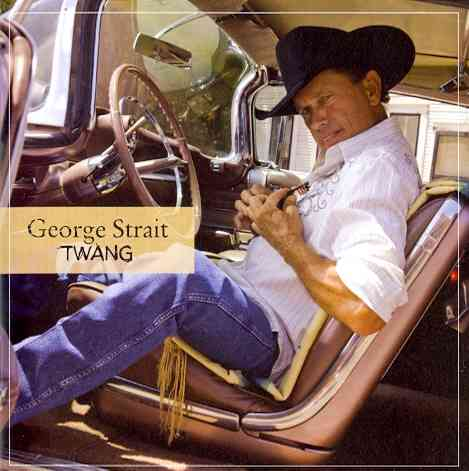 TWANG BY STRAIT,GEORGE (CD)